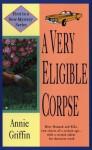 A Very Eligible Corpse (Hannah & Kiki, #1) - Annie Griffin