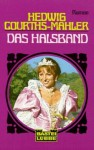 Das Halsband - Hedwig Courths-Mahler