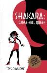 Shakara. Dance-Hall Queen - Osonye Tess Onwueme