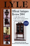 Lyle Official Antiques Review 2004 - Anthony Curtis, Eelin McIvor