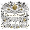 Enchanted Forest: An Inky Quest & Coloring Book - Johanna Basford