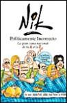 Politicamente Incorrecto: La Gran Cama Nacional de La A A La Z - Nik