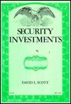 Security Investments - David L. Scott