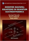 Modified Maxwell Equations In Quantum Electrodynamics - Henning F. Harmuth, Beate Meffert