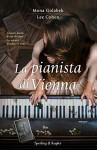 La pianista di Vienna - Mona Golabek, Lee Cohen, A. Carbone