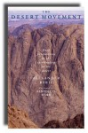 The Desert Movement: Fresh Perspectives on the Spirituality of the Desert - Alexander Ryrie