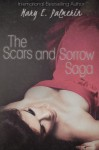 The Scars and Sorrow Saga: The Complete Box Set - Mary E. Palmerin, Kelsey Keeton