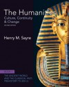 The Humanities: Culture, Continuity and Change, Book 1: Prehistory to 200 Ce Plus New Myartslab with Etext -- Access Card Package - Henry M. Sayre