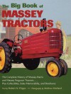 The Big Book of Massey Tractors: An Album of Favorite Farm Tractors from 1900-1970 - Robert N. Pripps, Andrew Morland