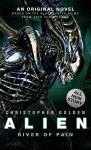 Alien: River of Pain (Novel #3) - Christopher Golden
