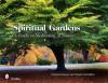 Spiritual Gardens: A Guide to Meditating in Nature - Danijela Kracun, Charles McFadden