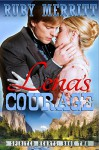 Lena's Courage (Spirited Hearts Series Book 2) - Ruby Merritt
