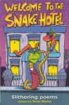 The Snake Hotel - Brian Moses