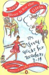 Let's Hear It for the Girls: 375 Great Books for Readers 2-14 - Erica Bauermeister, Holly Smith