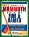 The Original Mammoth Book of Fun and Games - Richard Manchester