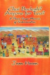 Chai Budesh? Anyone For Tea?: A Peace Corps Memoir Of Turkmenistan - Joan Heron