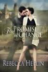 The Promise of Change - Rebecca Heflin