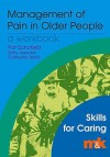 Management Of Pain In Older People (Skills For Caring) - Pat Schofield, Barry Aveyard, Catherine Black