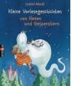 Kleine Vorlesegeschichten von Hexen und Gespenstern - Isabel Abedi, Barbara Scholz