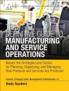 Master the Strategies and Tactics for Planning, Organizing, and Managing How Products and Services Are Produced - Cscmp, Nada Sanders