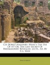 Cui Bono? Masonry: What's The Use Of It? Or, The Last Secret Of Freemasonry Revealed, Lects., Ed. By E.g. Man - Francis Mason