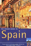 The Rough Guide to Spain (10th Edition) - Mark Ellingham, John Fisher