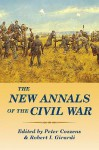 The New Annals of the Civil War - Peter Cozzens