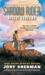 Shadow Rider: Apache Sundown - Jory Sherman