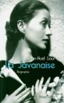La Javanaise : Biographie - Jean-Noël LIAUT