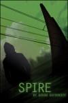 Spire - Aaron Safronoff, Rebecca Steelman, Joseph Garhan