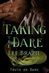 Taking the Dare - Lee Brazil