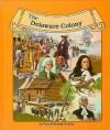 The Delaware Colony - Dennis Brindell Fradin