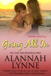 Going All In (Heat Wave Novel #4) - Alannah Lynne