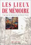 Les lieux de mémoire, tome 3 - Pierre Nora