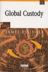 Global Custody - James Essinger