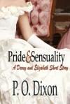 Pride and Sensuality - P.O. Dixon