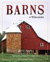 Barns of Wisconsin (Revised Edition) (Places Along the Way) - Jerry Apps