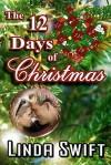 The Twelve Days of Christmas - Linda Swift