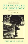 Principles of Geology, Volume 2 - Charles Lyell