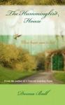 The Hummingbird House - Donna Ball