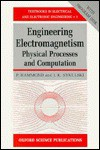 Engineering Electromagnetism: Physical Processes and Computation - P. Hammond, J.K. Sykulski