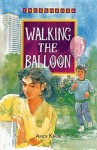 Walking The Balloon - Amos Kwok