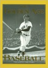 The Golden Age of Baseball - Publications International Ltd., Dan Schlossberg