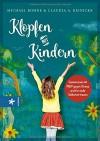 Klopfen mit Kindern: Gemeinsam mit Pep gegen Stress und für mehr Selbstvertrauen - Michael Bohne, Claudia A. Reinicke