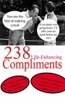 238 Life Enhancing Compliments - Christopher Jeffers