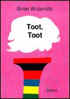 Toot, Toot - Brian Wildsmith