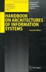 Handbook on Architectures of Information Systems (International Handbooks on Information Systems) - Peter Bernus, Kai Mertins, Günter Schmidt