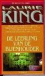 De leerling van de bijenhouder - Laurie R. King, Marijke Versluys