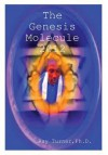 The Genesis Molecule 2012 - Ray Turner
