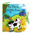 Mobile Books: My Farm Mobile Book (Mobile Books) - Rachel Fuller